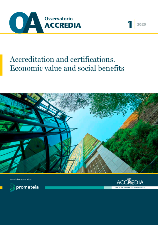 Accreditation and certifications. Economic value and social benefits